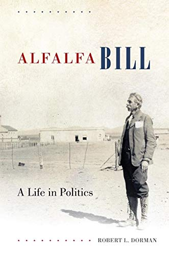 Alfalfa Bill: A Life in Politics