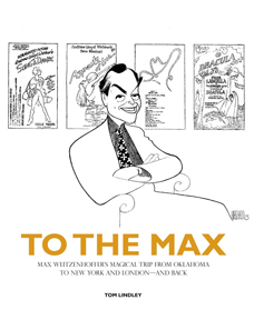 To the Max: Max Weitzenhoffer's Magical Trip from Oklahoma to New York and London—And Back