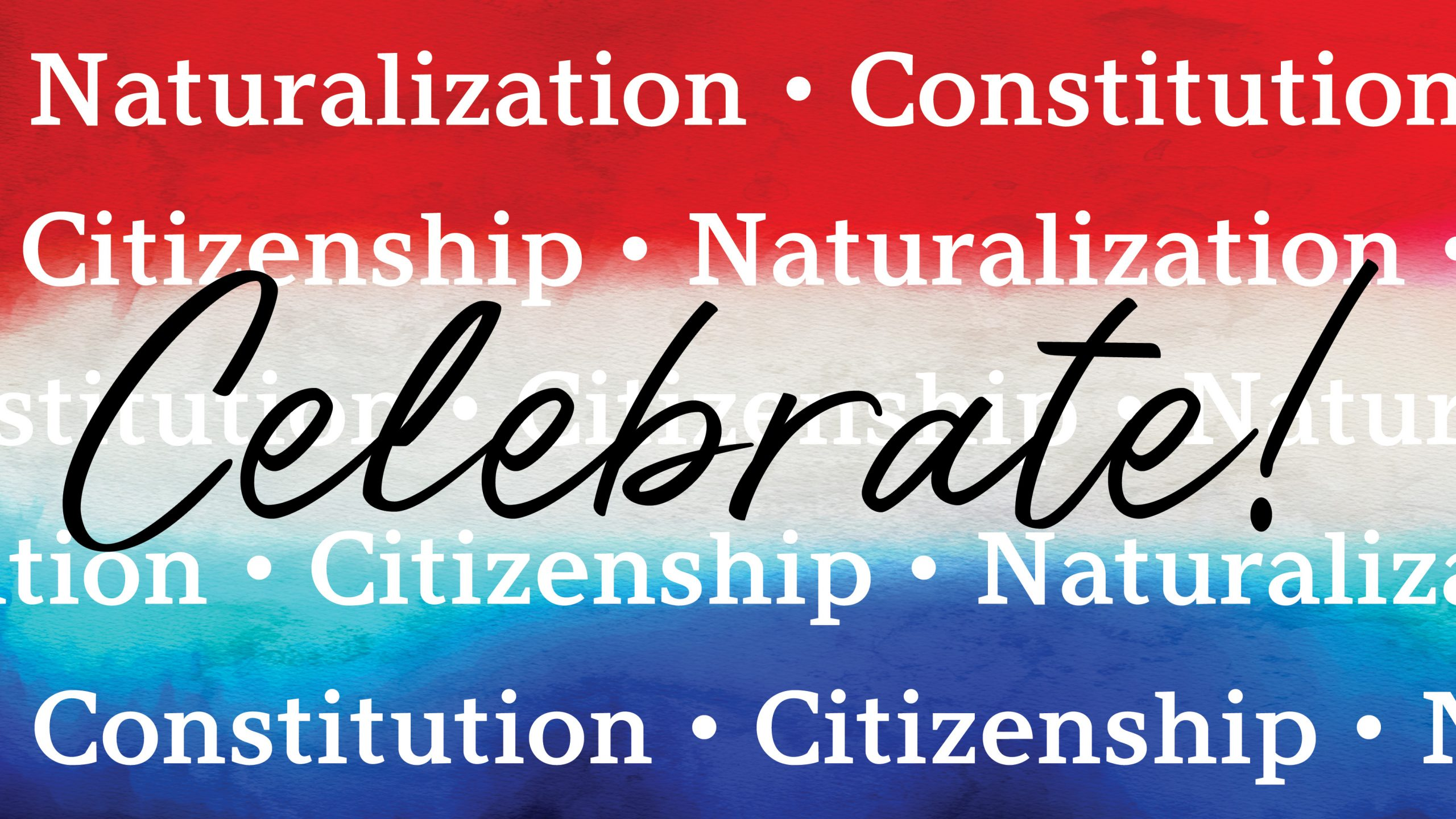 Celebrate Citizenship