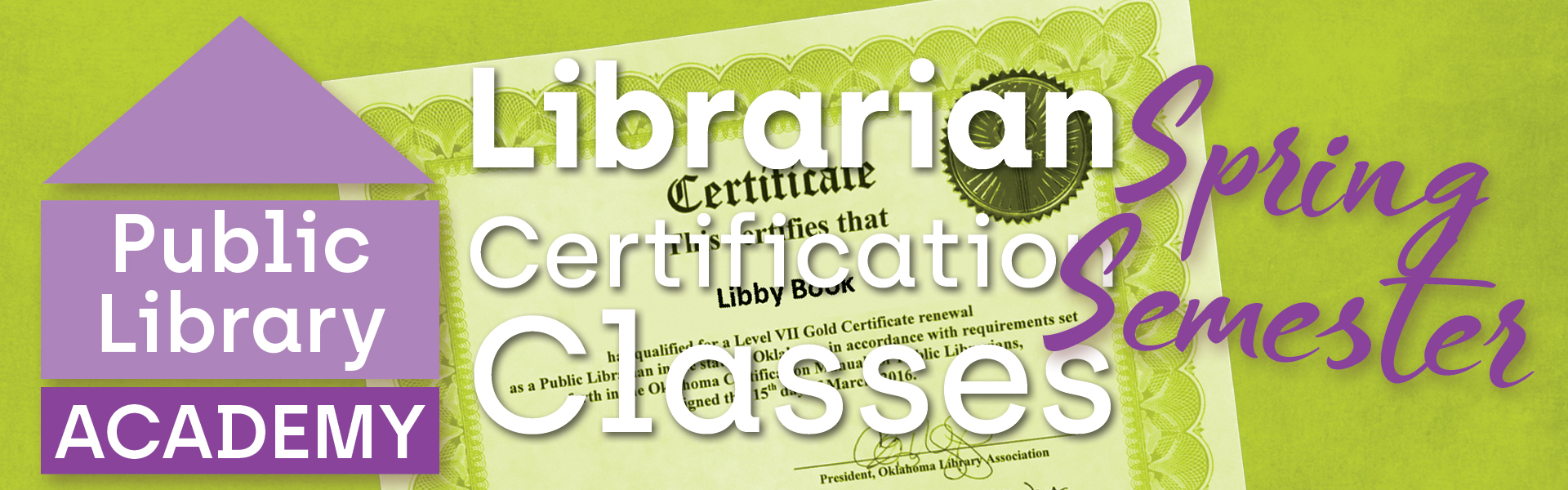 Public Librarian Certification Classes now available