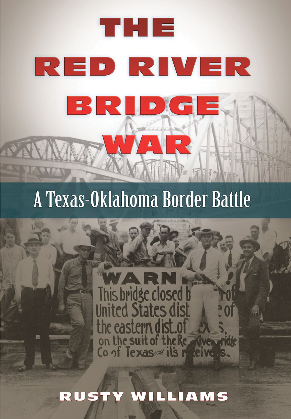 The Red River Bridge War bookcover