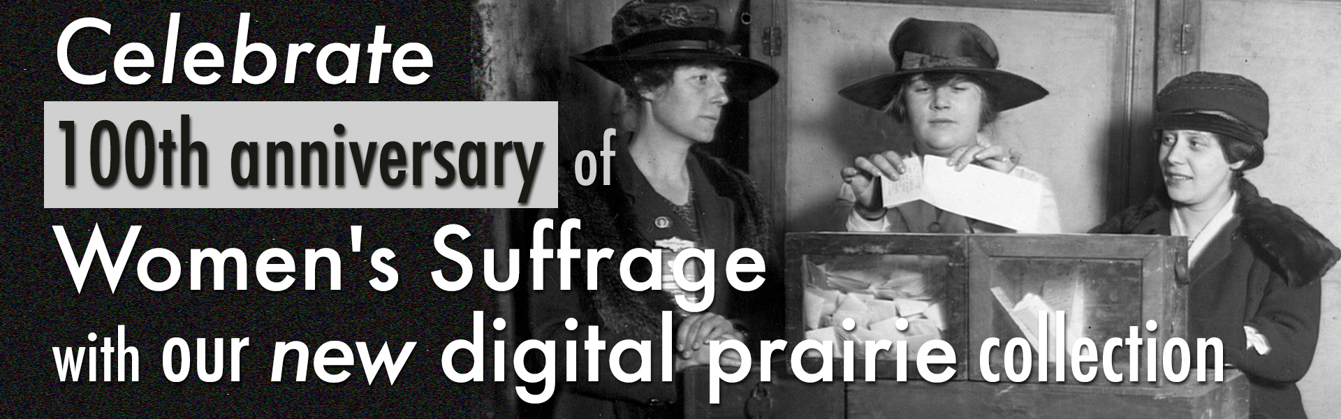 Celebrate 100 years of Women's Suffrage with the new Digital Prairie Collection