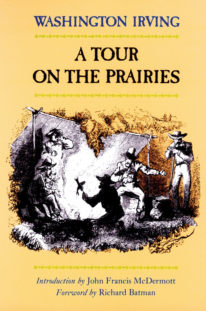 Tour on the Prairies by Washington Irving